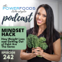 Artwork for 242: Mindset Hack: Weight Loss and Getting Out of Debt Are The Same