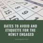Artwork for #197 - Dates to Avoid and Etiquette for the Newly Engaged