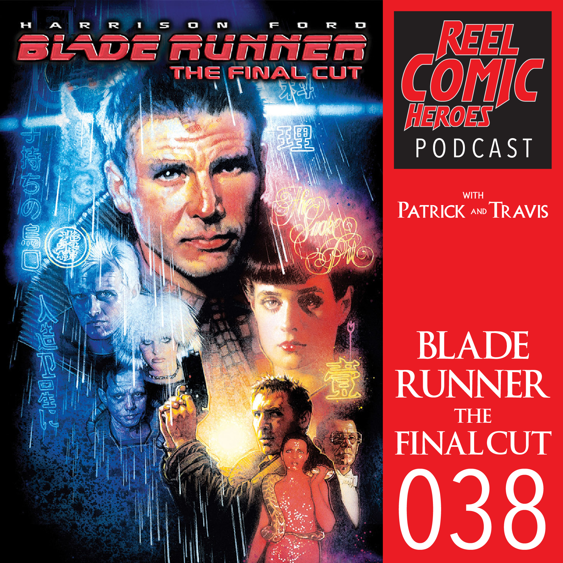 Artwork for Reel Comic Heroes 038 - Blade Runner: The Final Cut with Margo D from Book Vs Movie