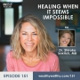 Artwork for 151 - Healing When It Seems Impossible with Dr. Shiroko Sokitch, MD