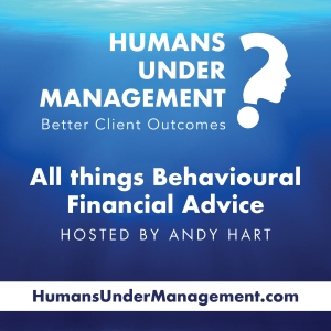 Humans Under Management - All Things Behavioural Finance Advice