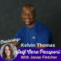 Artwork for EP 07 Taking Actionable Steps to Achieve Your Health and Fitness Goals With Kelvin Thomas