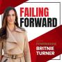 Artwork for MISC: Failing Forward With Powerhouse Britnie Turner