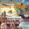 Cover for 'The Guild of the Cowry Catchers, Book 2 Flames'