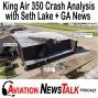 Artwork for 190 King Air 350 Crash Analysis with Seth Lake + GA News