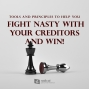 Artwork for 503-Tools and Principles to Help You Fight Nasty With Your Creditors and Win!