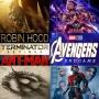 Artwork for Week 114:  (Avengers: Endgame (2019), Robin Hood (2018), Terminator Genisys (2015), Ant-Man (2015))