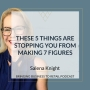 Artwork for THESE 5 THINGS ARE STOPPING YOU FROM MAKING 7 FIGURES