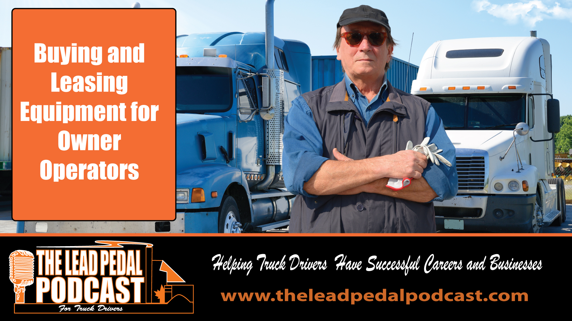 Tips for Leasing a Truck as an Owner Operator