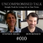 Artwork for Uncompromised Talk with Stephen Hicks and Ron Renaud