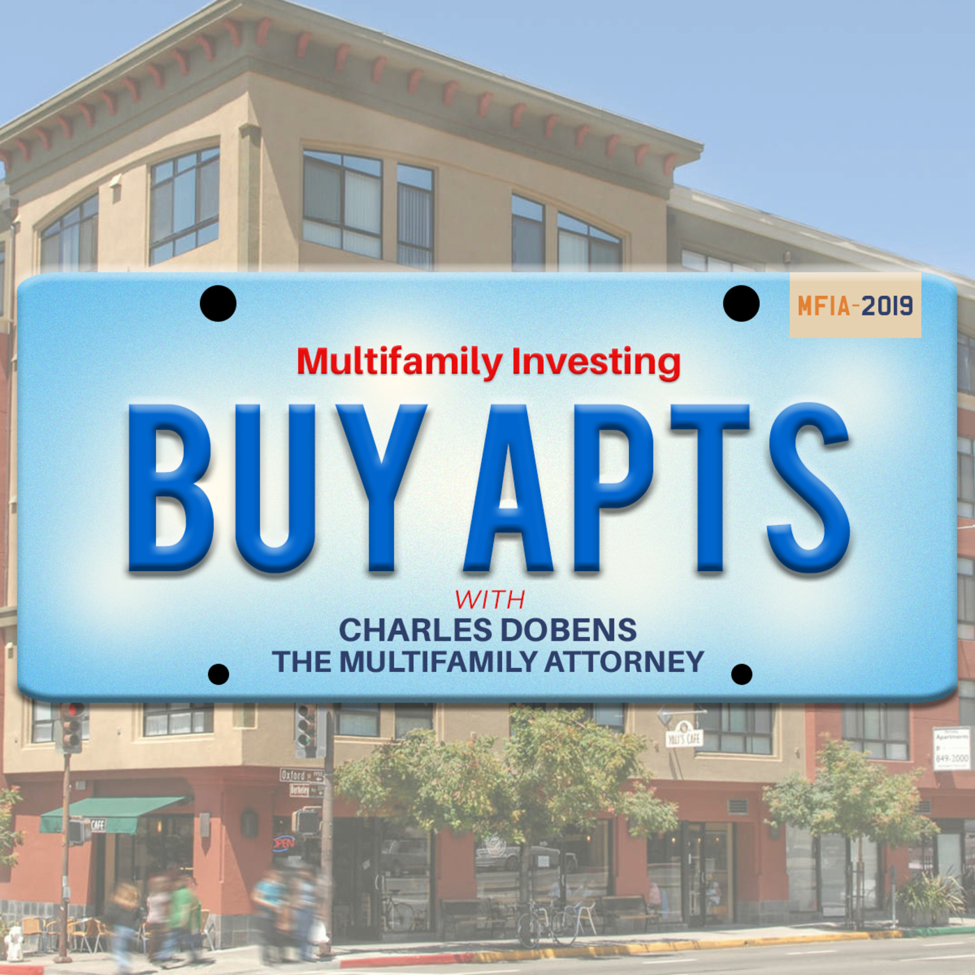 Multifamily Investing with Multifamily Attorney Charles Dobens show art