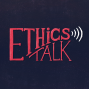 Artwork for Ethics Talk: Who Are You Voting For, Doc? I'm Voting For You.