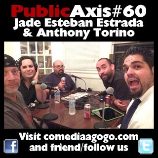 Public Axis #60: Jade Esteban Estrada & Anthony Torino