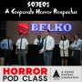 Artwork for S03E01: Corporate Horror, Thomas Ligotti, and The Belko Experiment