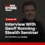 Artwork for SDN098: Stealth Seminar: Interview with Geoff Ronning