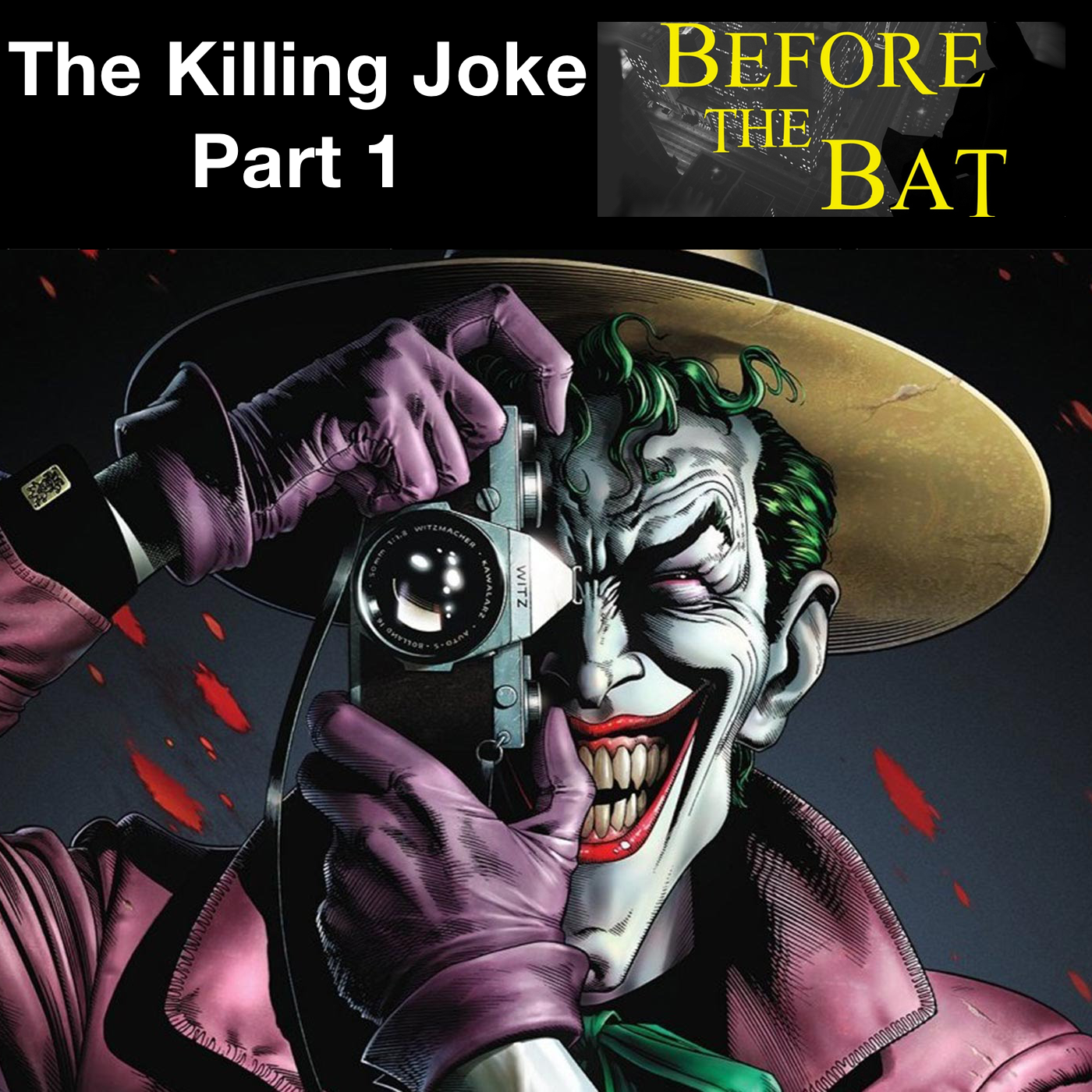 Before the Bat Special—Batman: The Killing Joke Part 1 (The Comic Book)