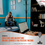 Artwork for #53: Creating and Marketing Online Courses for Passive Income