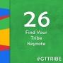 Artwork for Find Your Tribe Keynote - GTT026