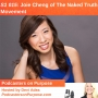 Artwork for S1 015: Joie Cheng of The Naked Truth Movement
