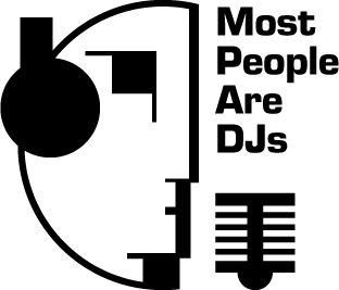 Most People Are DJs Promo#2