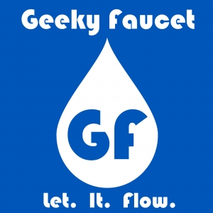 Geeky Faucet