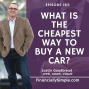 Artwork for What is The Cheapest Way to Buy a New Car?