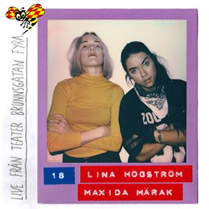 #18: LIVE - Lina Högström & Maxida Märak