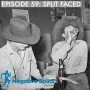 Artwork for Episode 59: Split Faced
