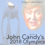 Artwork for John Candy's 2018 Olympics