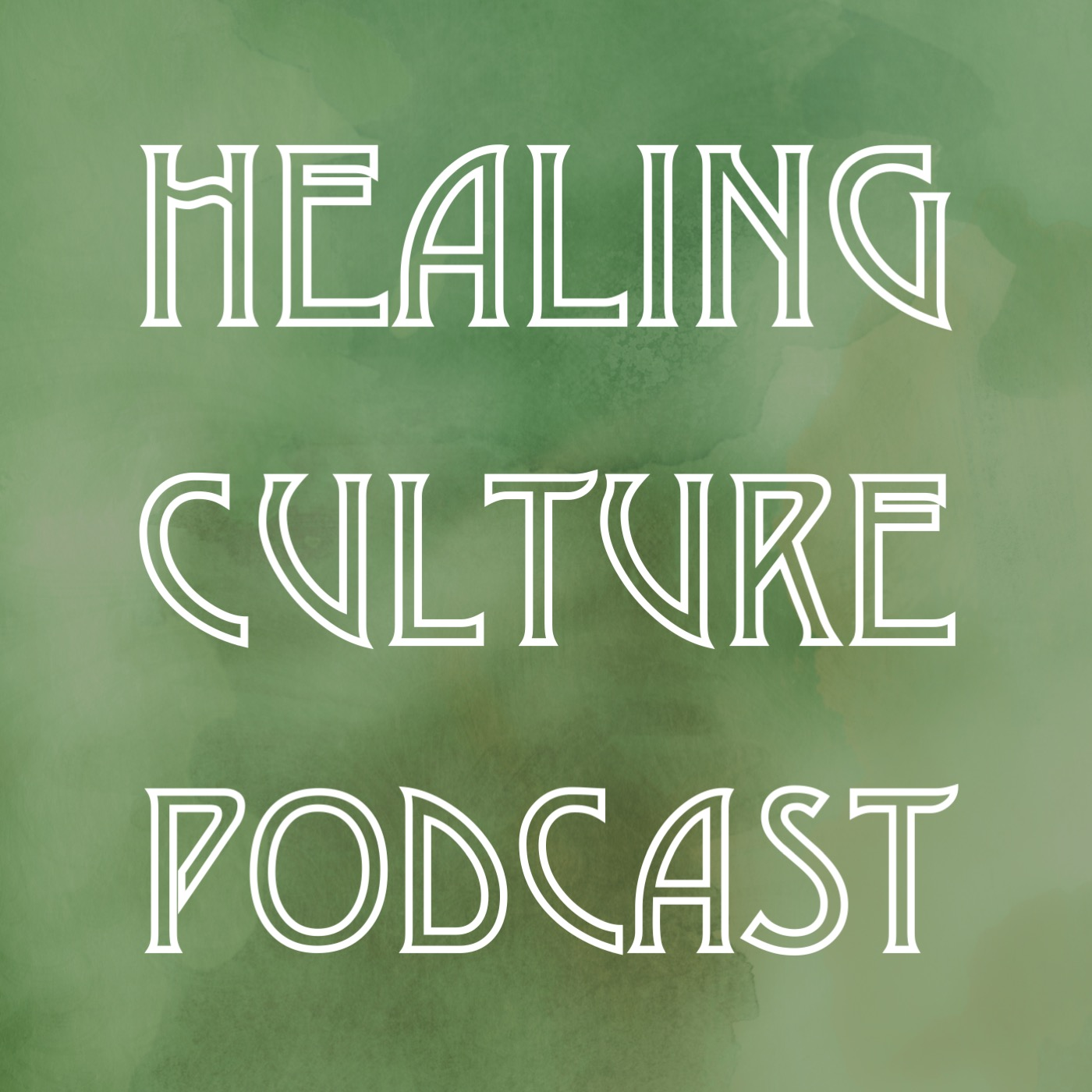 Healing Culture Podcast show art