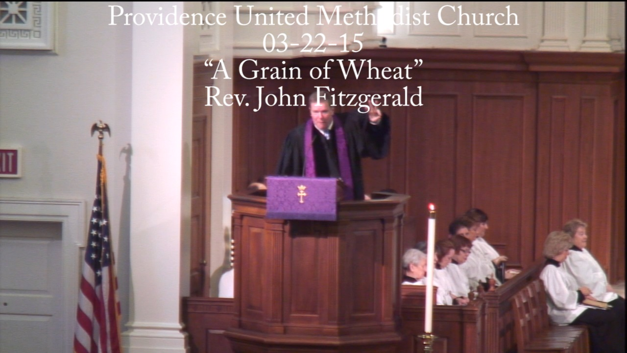 "Traditional Sermon ""A Grain of Wheat"""