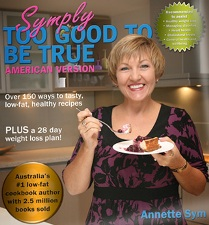 Australia's #1 CookBook Author and Weight Loss Expert Annette Sym is Symply Too Good