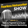 Artwork for E14: How to Taproot and Build Depth in Network Marketing