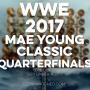 Artwork for WWE 2017 Mae Young Classic Quarterfinals