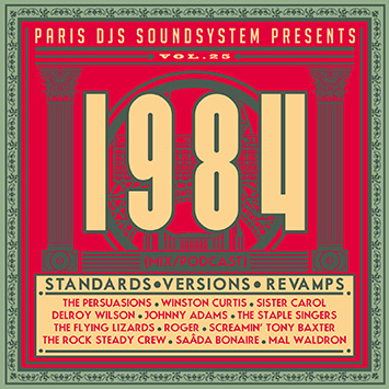 Paris DJs Soundsystem presents 1984 Standards, Versions and Revamps Vol 25