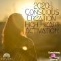 Artwork for 2020: Conscious Creation High Heart Activation