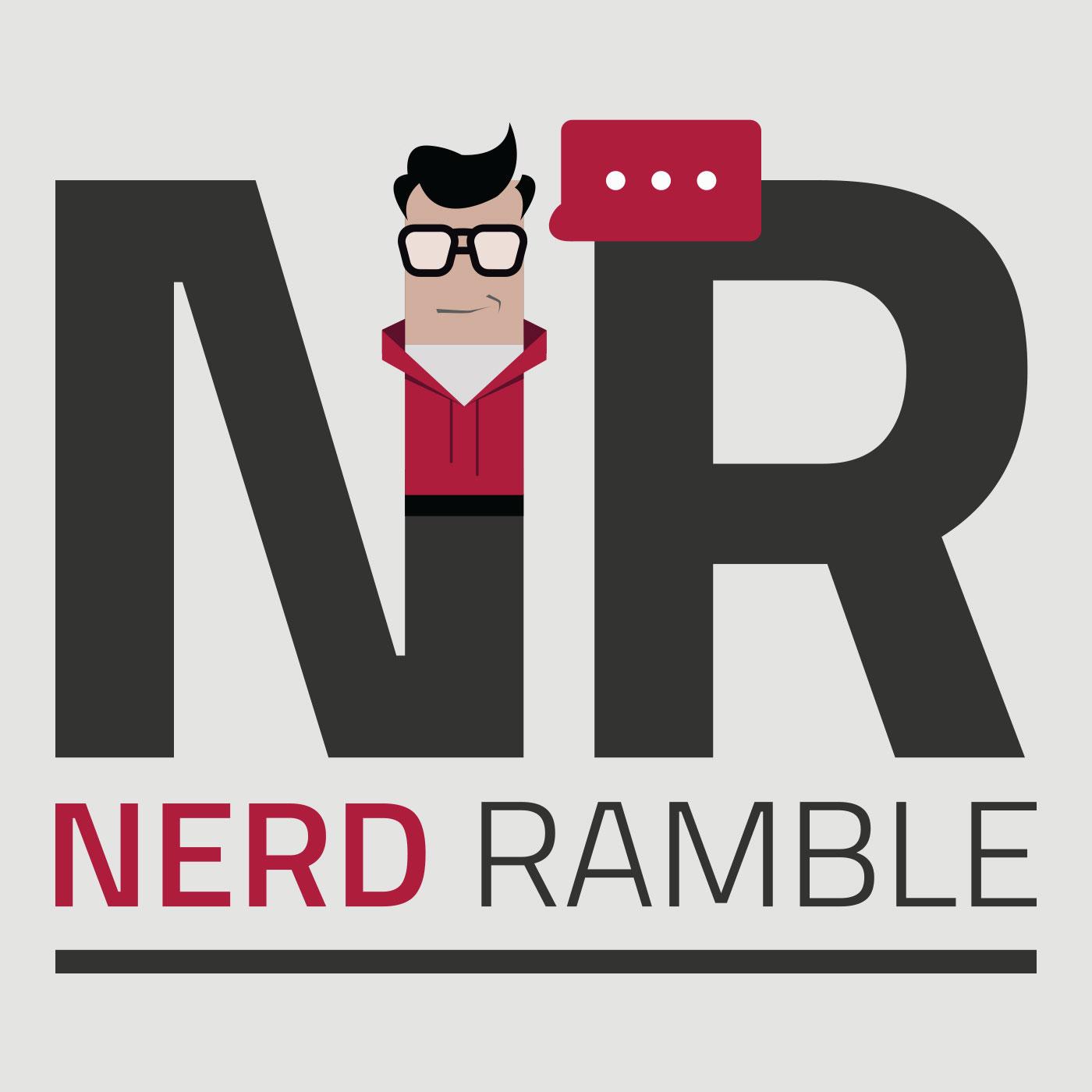 Nerd Ramble