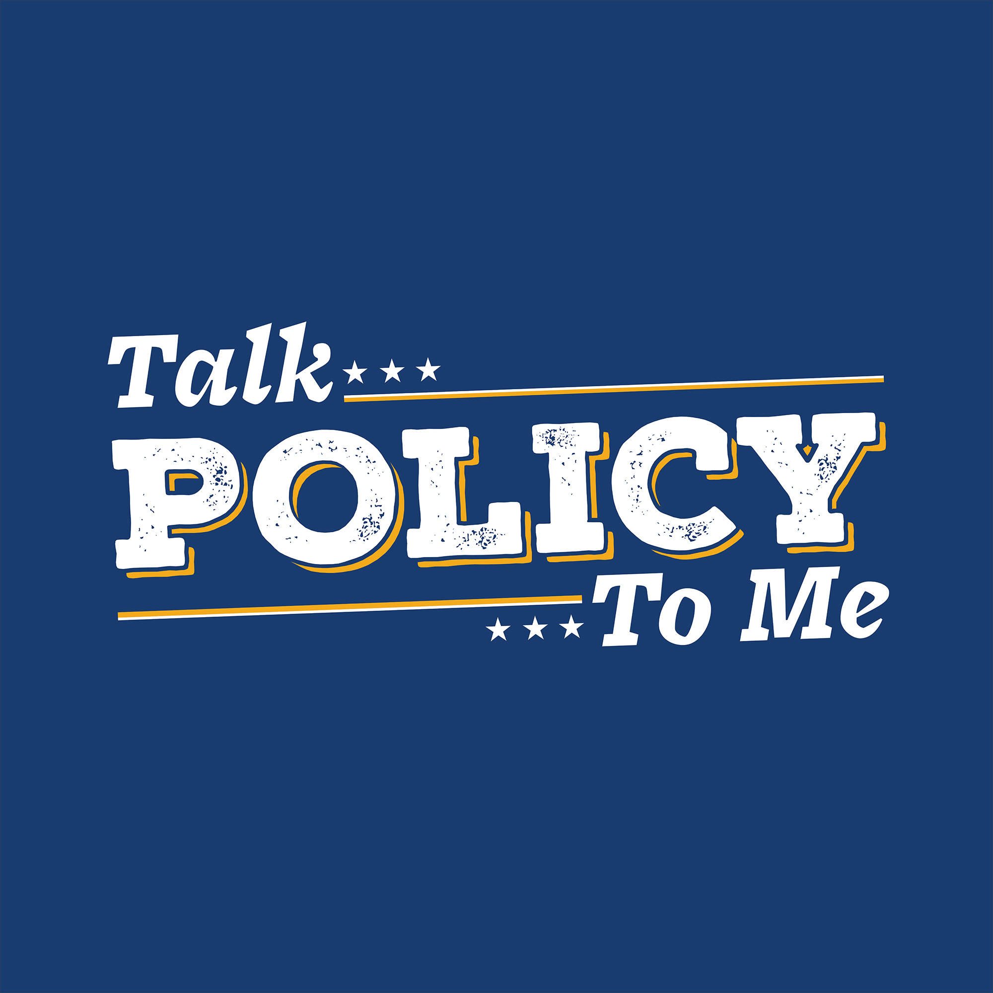 Talk Policy To Me