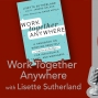 Artwork for Work Together Anywhere with Lisette Sutherland