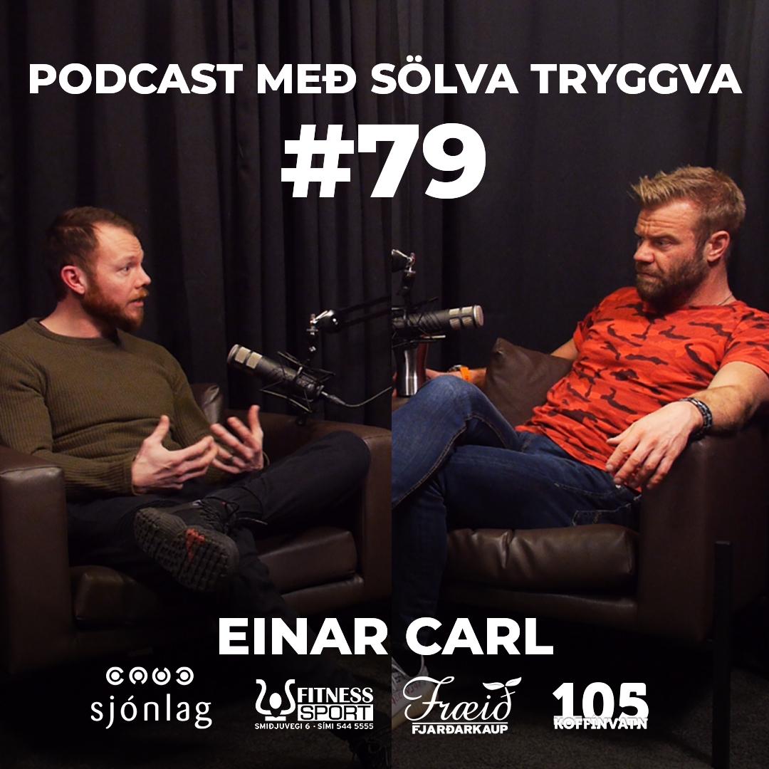 #79 Einar Carl með Sölva Tryggva