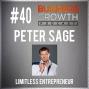Artwork for Limitless Entrepreneur with Peter Sage - BGP 40