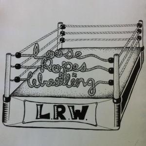 Loose Ropes Wrestling
