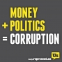 Artwork for #1152 Rise of the oligarchy (Money in Politics)