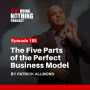 Artwork for SDN105: The Five Parts Of The Perfect Business Model