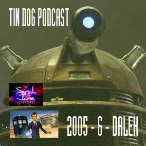 TDP 107: Dalek, Dreamland and SJSA 3.6