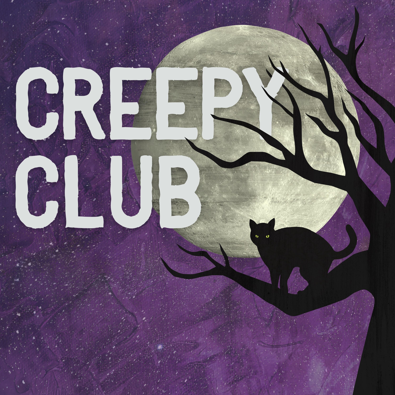 Creepy Club Podcast show art