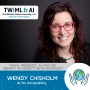 Artwork for AI for Accessibility with Wendy Chisholm - TWiML Talk #227