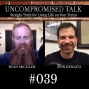 Artwork for Uncompromised Talk with Ryan Michler and Ron Renaud