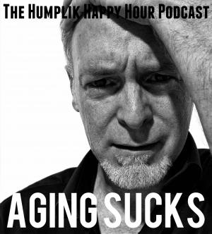 Aging Sucks
