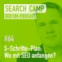 Artwork for Der 5-Schritte-Plan: Wo soll ich mit SEO bloß anfangen? [Search Camp Episode 64]